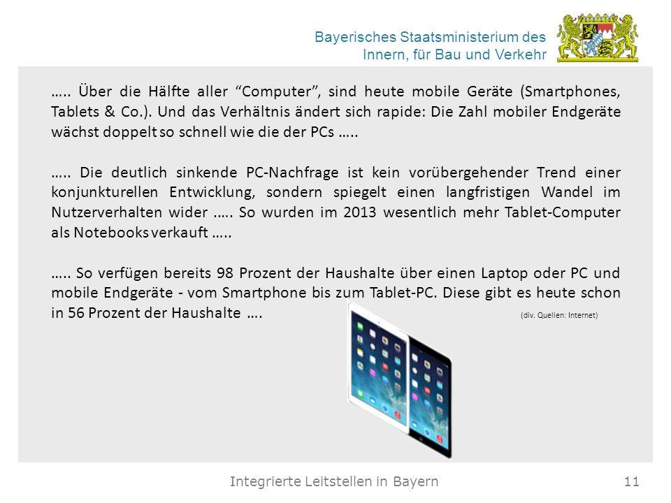 """Bayerisches Staatsministerium des Innern, für Bau und Verkehr Integrierte Leitstellen in Bayern11 ….. Über die Hälfte aller """"Computer"""", sind heute mob"""