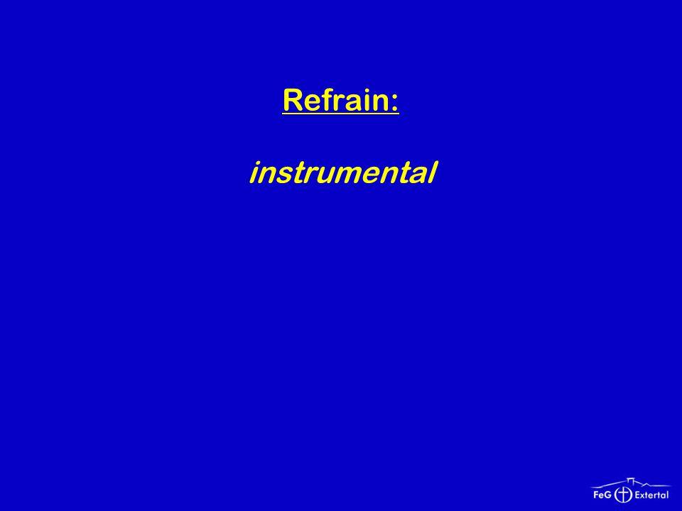 Refrain: instrumental