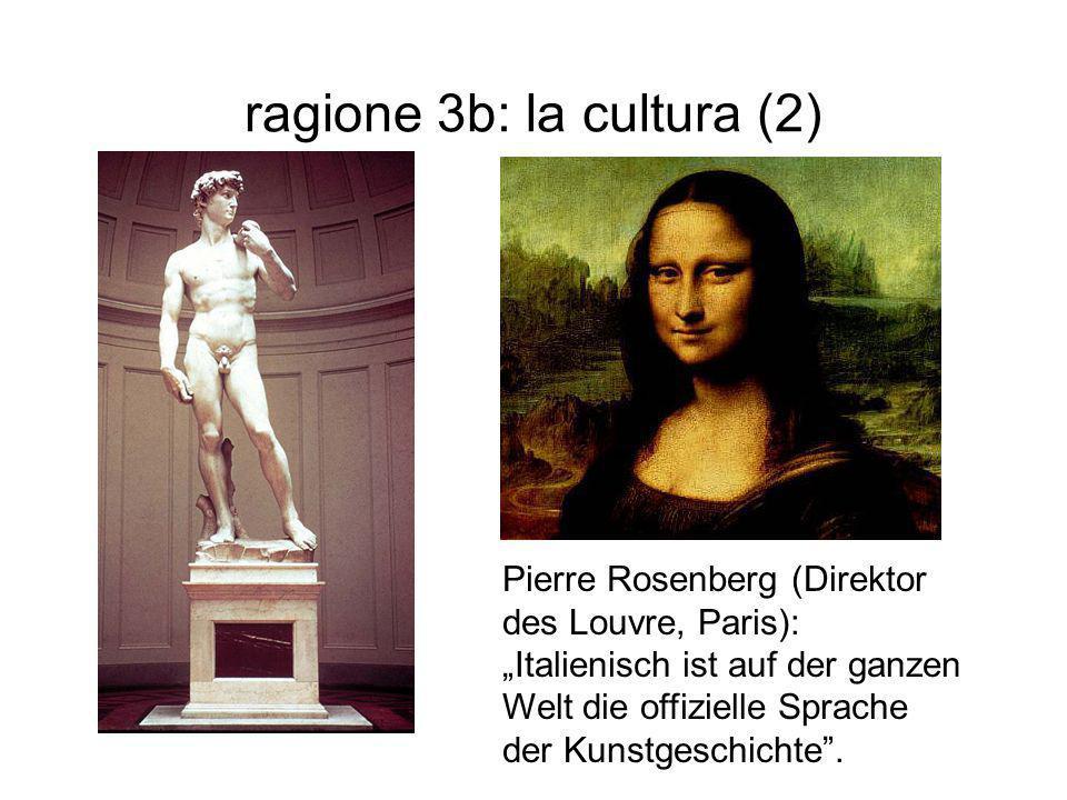 """ragione 3b: la cultura (2) Pierre Rosenberg (Direktor des Louvre, Paris): """"Italienisch ist auf der ganzen Welt die offizielle Sprache der Kunstgeschic"""
