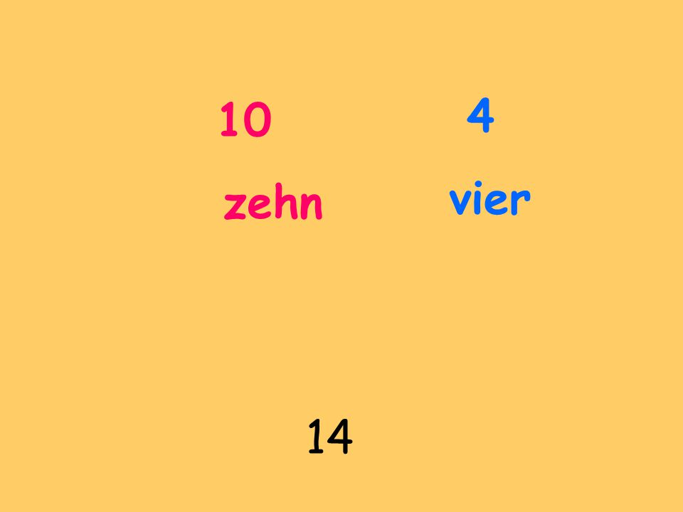 10 zehn 14 4 vier