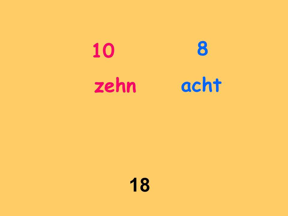10 zehn 18 8 acht