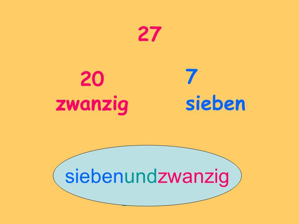 27 20 zwanzig 7 sieben und siebenundzwanzig