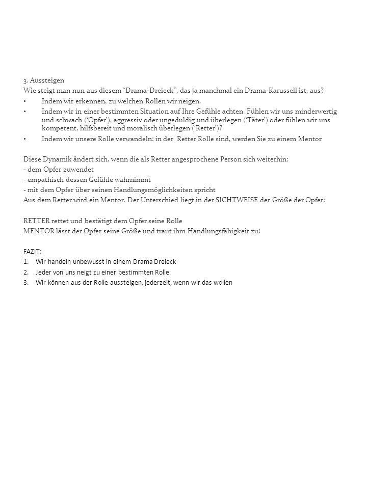 Kapitel 2 VETRAUEN und SELBSTVERTRAUEN 1.Verhaltenskreuz  Quelle: B.Schibalski I.II.