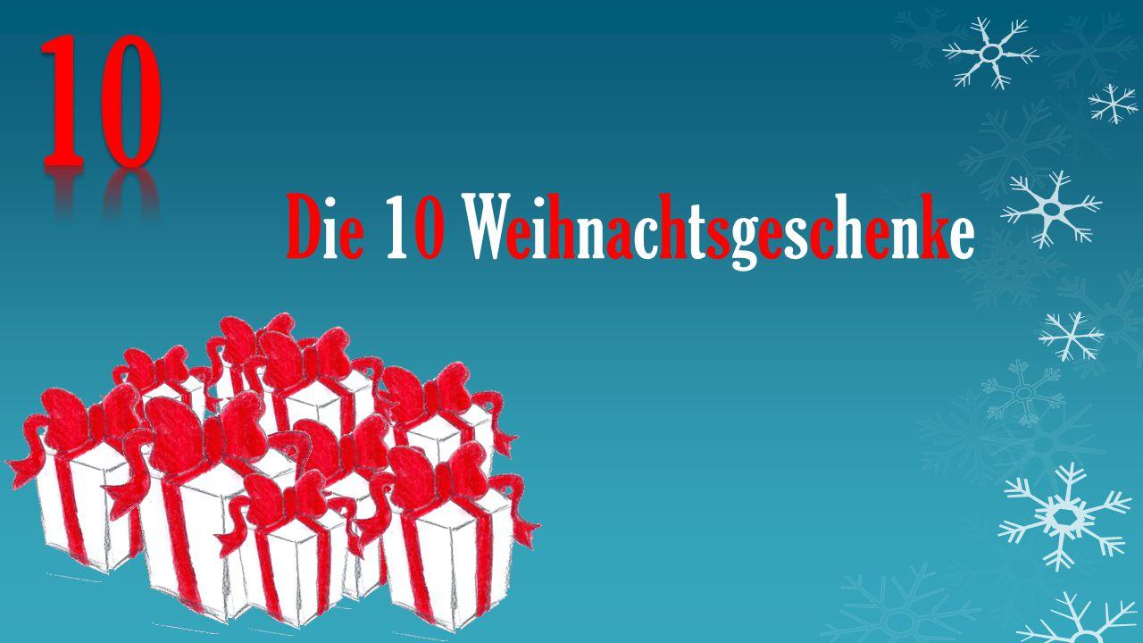 Die 10 Weihnachtsgeschenke Weiter