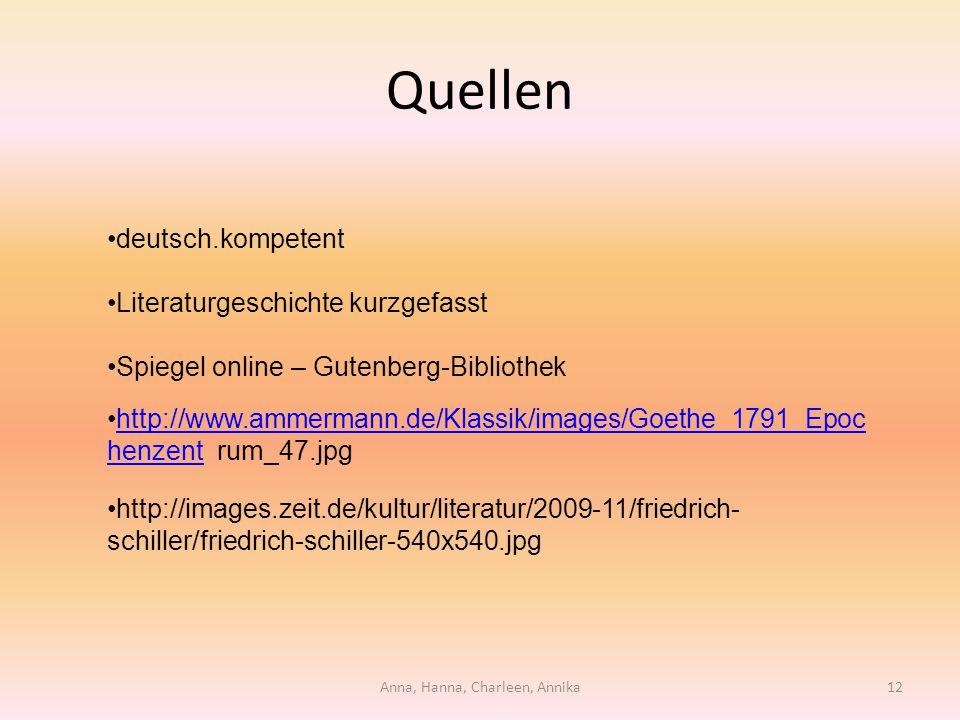 Quellen deutsch.kompetent Literaturgeschichte kurzgefasst Spiegel online – Gutenberg-Bibliothek http://www.ammermann.de/Klassik/images/Goethe_1791_Epo