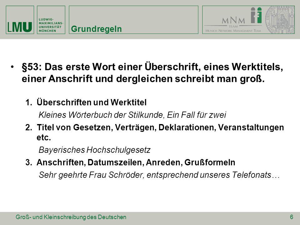 Entwicklung der GKS des Deutschen GKS im Frühneuhochdeutschen Substantivgroßschreibung im 16./17.