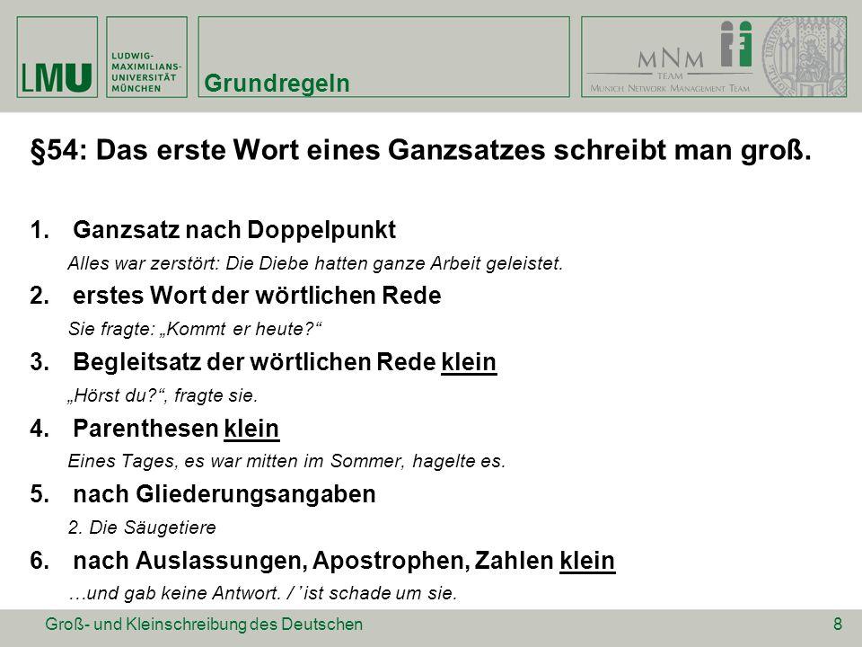 Kritik an der GKS Schreibung nach Doppelpunkt (betrifft GS am Satzanfang) Variable Groß- oder Kleinschreibung der Anrede du und ihr (sog.