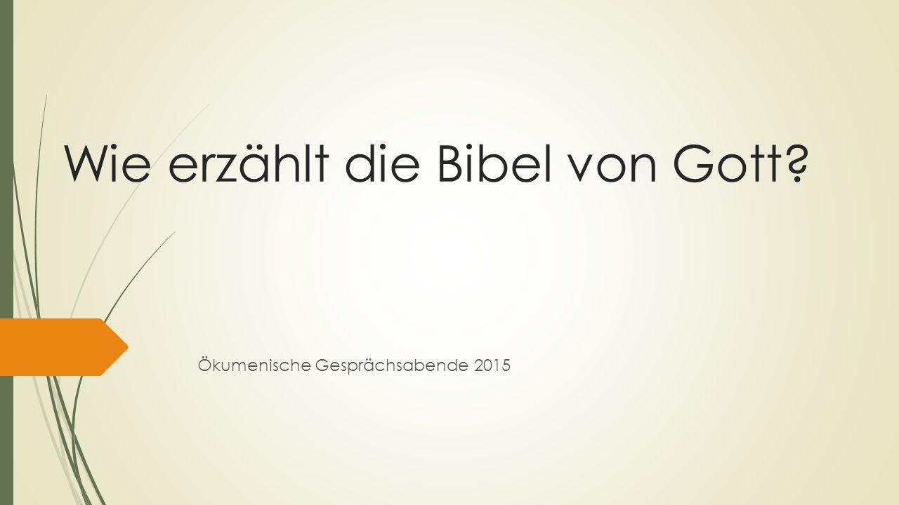 Wie erzählt die Bibel von Gott? Ökumenische Gesprächsabende 2015