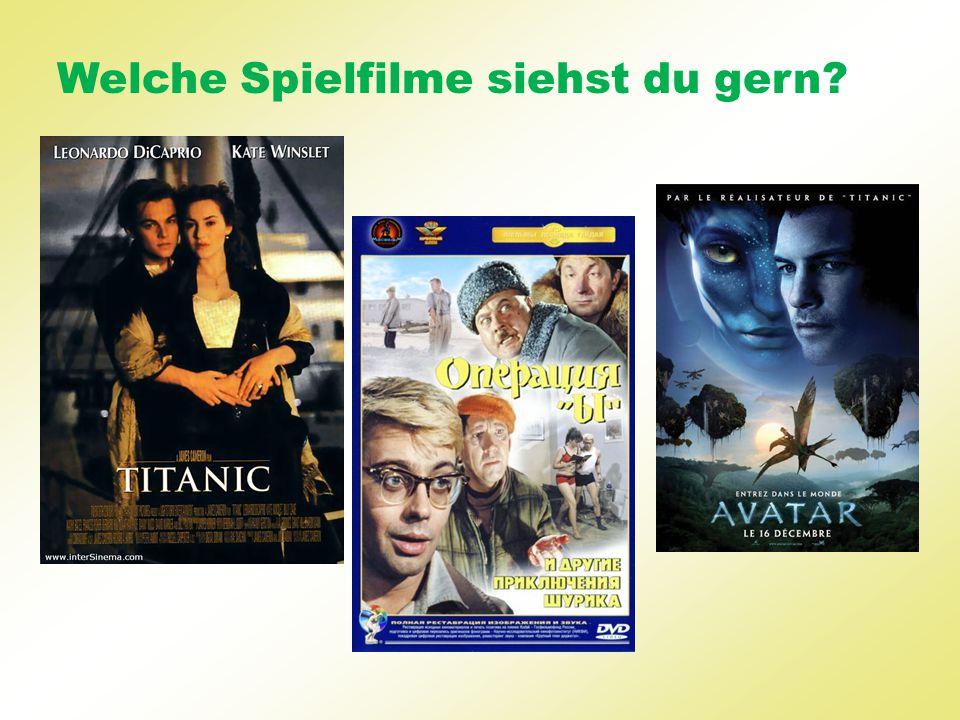 Welche Spielfilme siehst du gern?