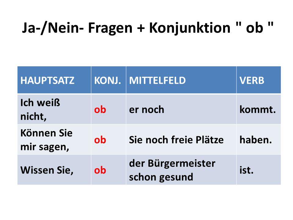 Ja-/Nein- Fragen + Konjunktion