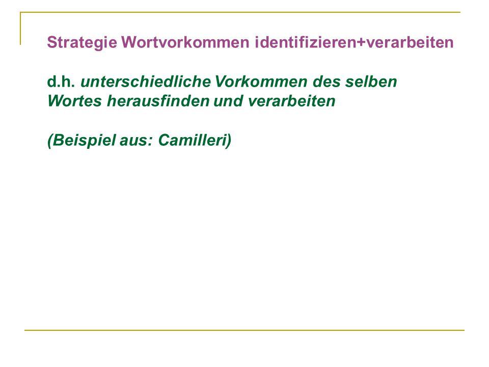 Strategie Wortvorkommen identifizieren+verarbeiten d.h.