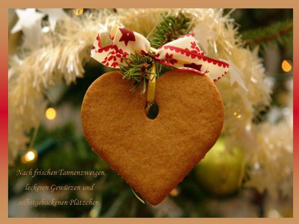 Wie herrlich duftet doch die Weihnachtszeit!!