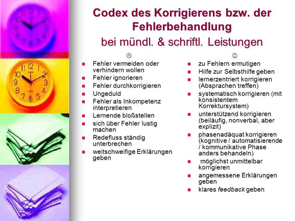 Codex des Korrigierens bzw.der Fehlerbehandlung bei mündl.