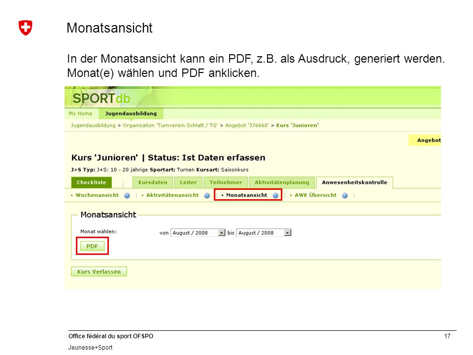 17 Office fédéral du sport OFSPO Jeunesse+Sport In der Monatsansicht kann ein PDF, z.B.