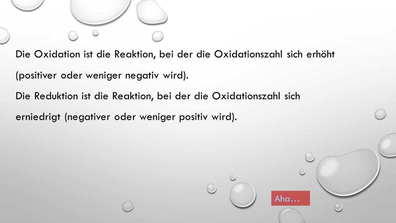 Super – dann weiter im Text! Ordne den beiden Teilreaktionen zu, was die Oxidation und was die Reduktion ist! CuOCu Außerdem: Alle H's haben +1 Alle O