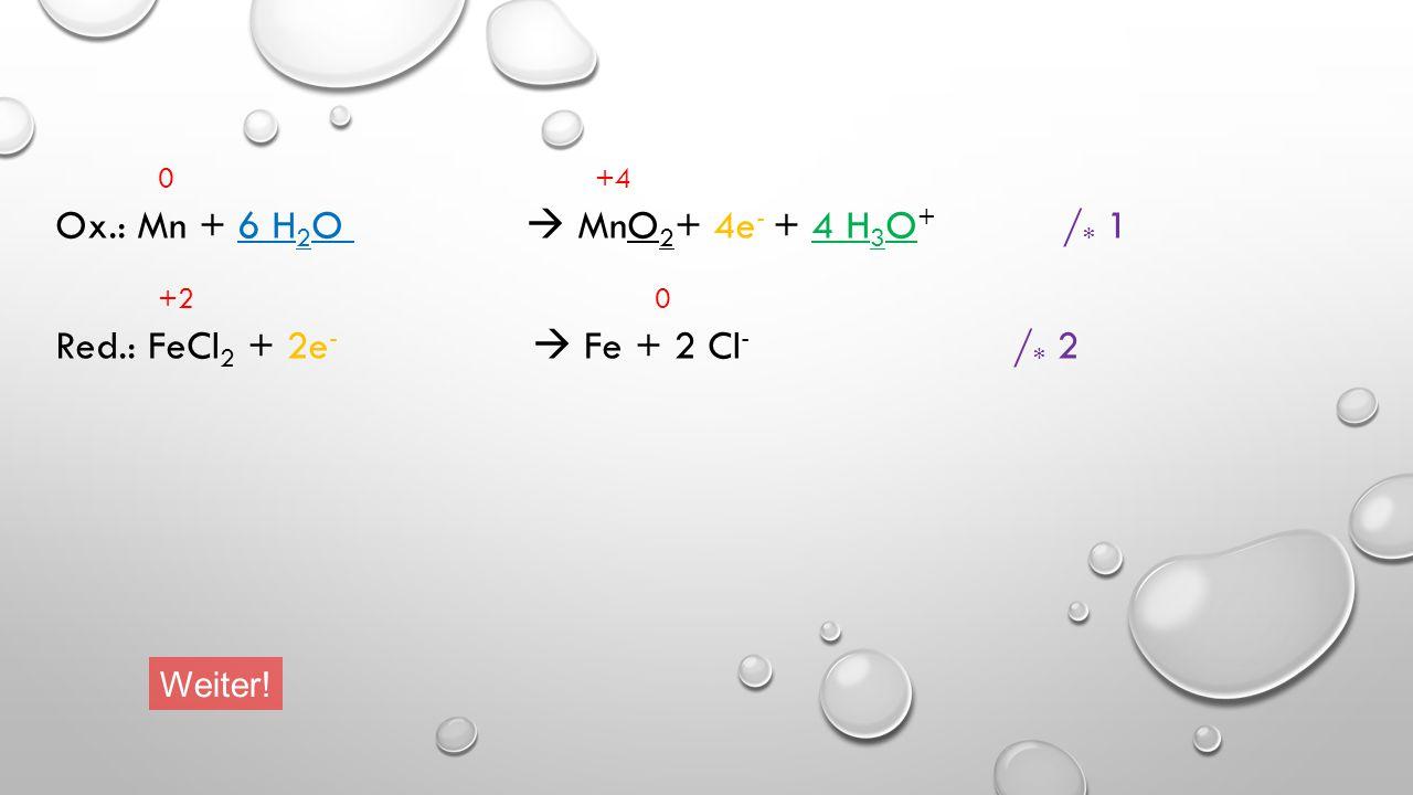 Da Elektronen nicht verschwinden oder aus dem Nichts auftauchen können, müssen in der Oxidationsreaktion ebenso viele Elektronen abgegeben werden, wie