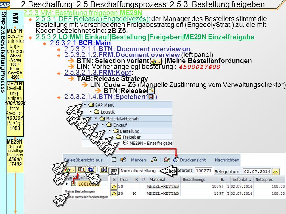 2.Beschaffung: 2.5.Beschaffungsprozess: 2.5.2.2.Bestellung anlegen 2.5.2.2.LO|MM|Einkauf|Bestellung|Anlegen|ME21N Liferant bekannt| 2.5.2.2.1.SCR:Main