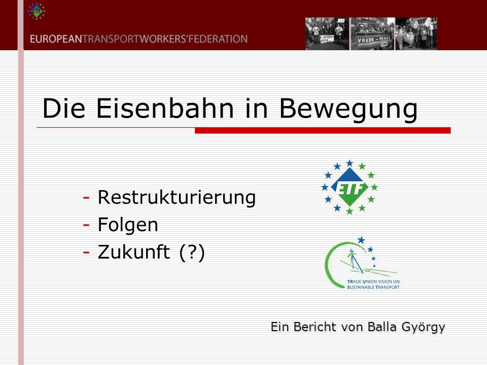 Balla György2007 Oktober 30-31- 1 - Eckpunkte  Welche Kräfte wollen die Restrukturierung und warum.