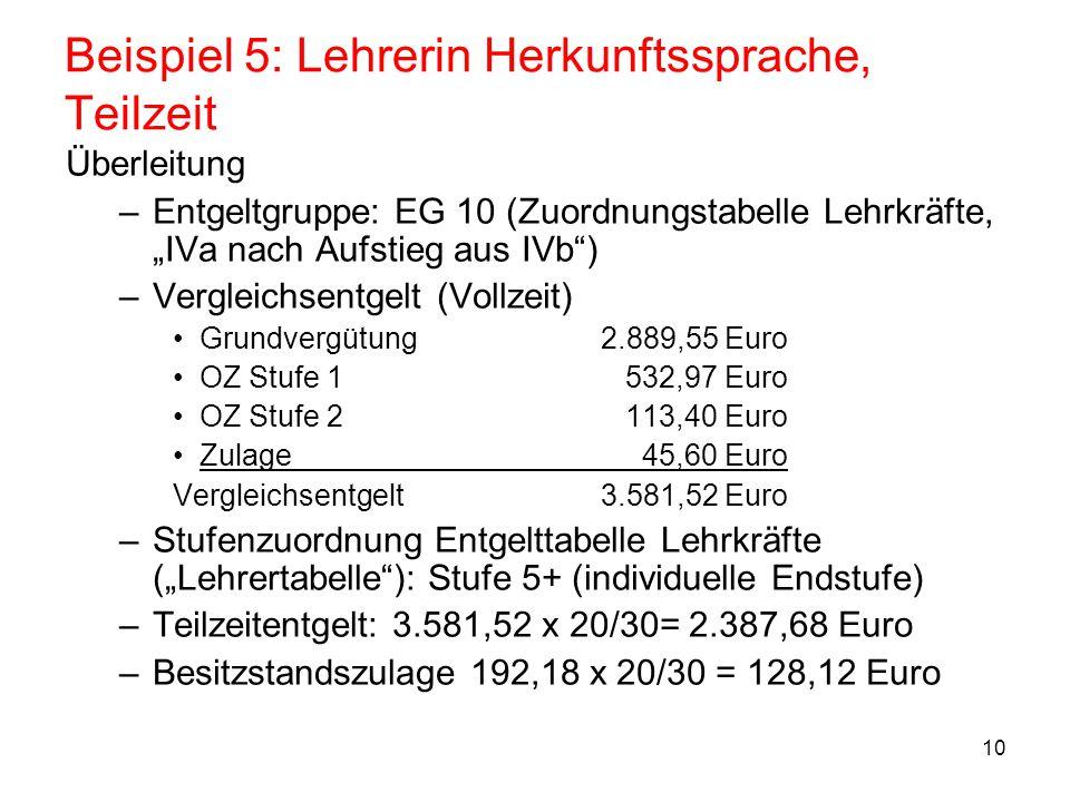 11 Beispiel 6: Lehrerin H/R, Ehegatte Beamter Lehrerin Haupt-/Realschule BAT IIa, LASt.