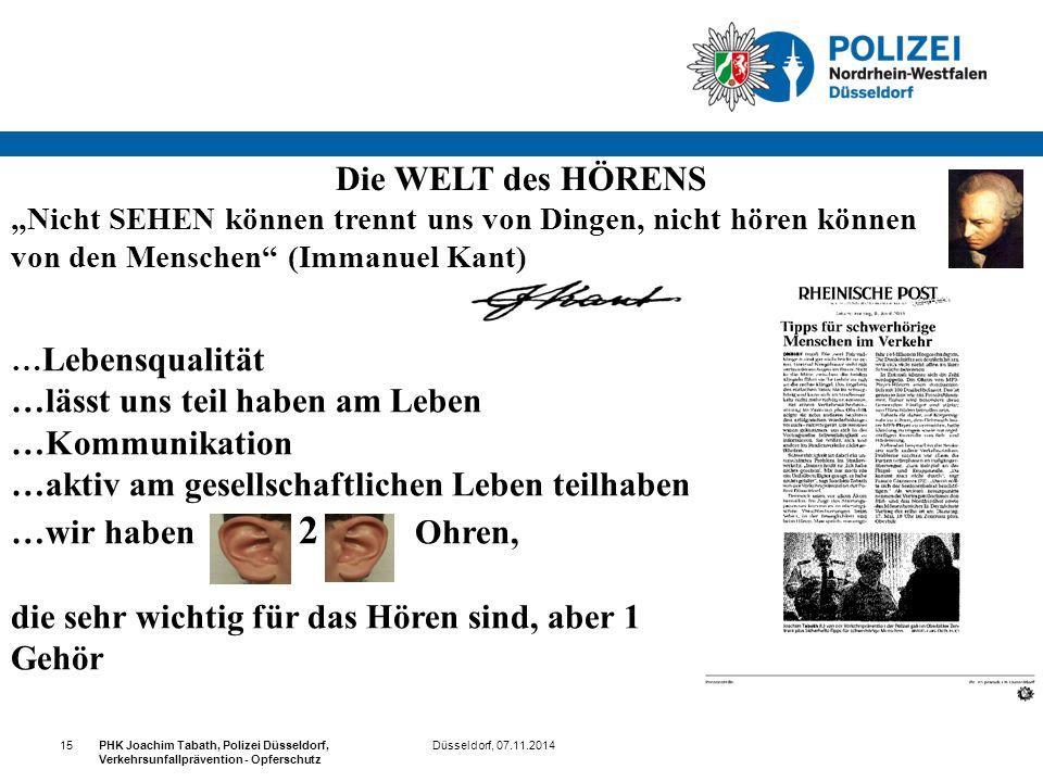 """Düsseldorf, 07.11.2014PHK Joachim Tabath, Polizei Düsseldorf, Verkehrsunfallprävention - Opferschutz 15 Die WELT des HÖRENS """"Nicht SEHEN können trennt"""