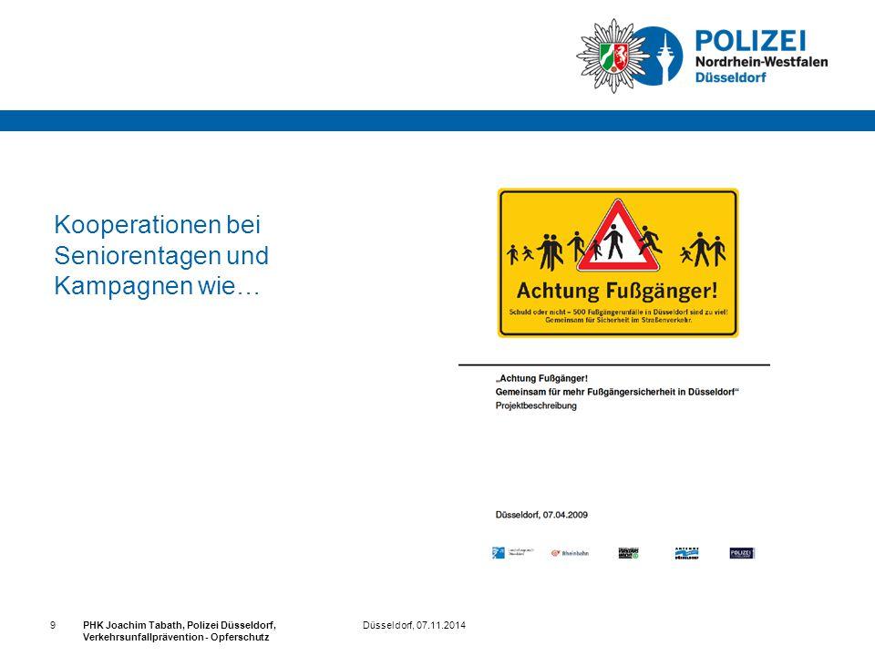Düsseldorf, 07.11.2014PHK Joachim Tabath, Polizei Düsseldorf, Verkehrsunfallprävention - Opferschutz 9 Kooperationen bei Seniorentagen und Kampagnen w