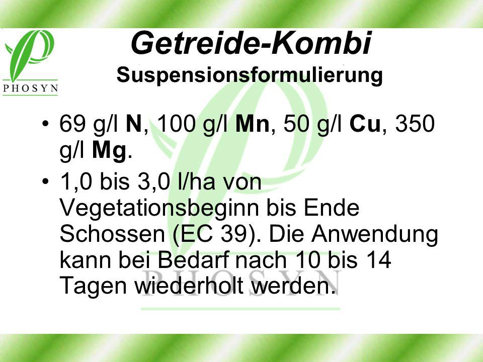 Getreide-Kombi Suspensionsformulierung 69 g/l N, 100 g/l Mn, 50 g/l Cu, 350 g/l Mg. 1,0 bis 3,0 l/ha von Vegetationsbeginn bis Ende Schossen (EC 39).