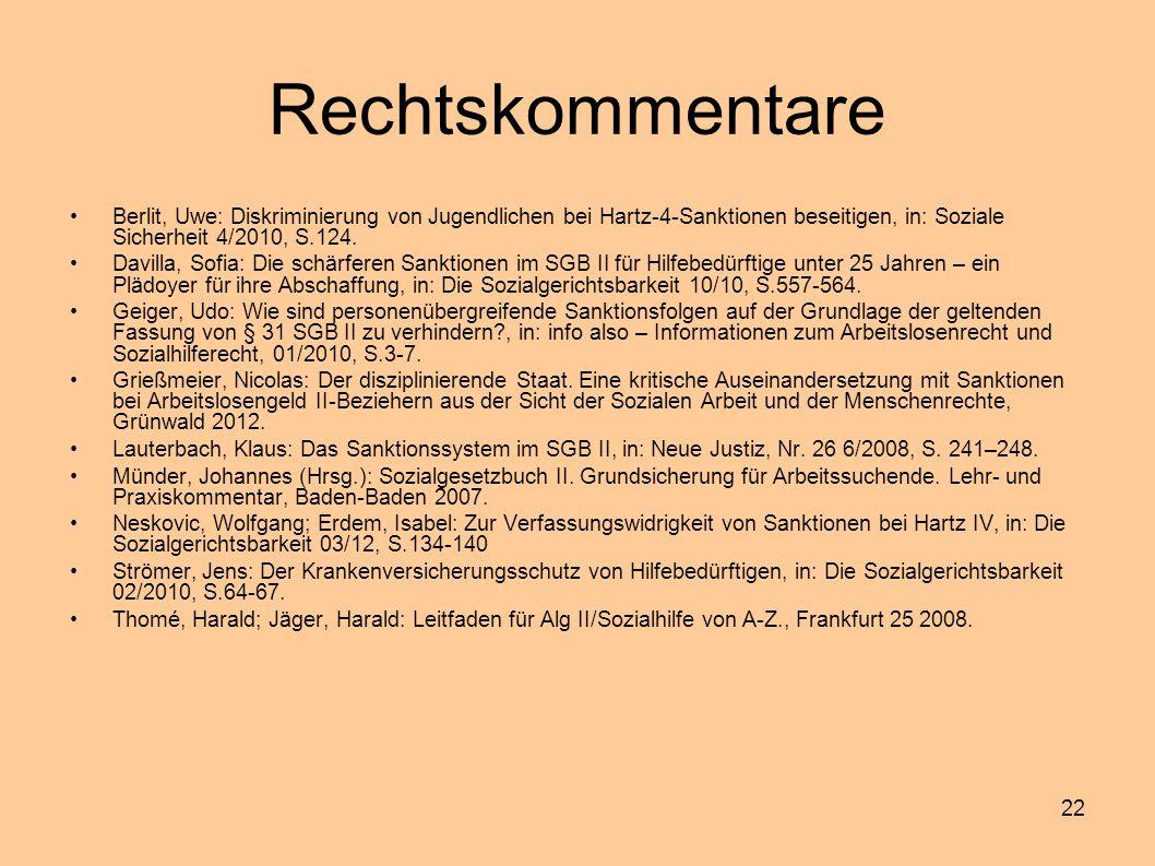 22 Rechtskommentare Berlit, Uwe: Diskriminierung von Jugendlichen bei Hartz-4-Sanktionen beseitigen, in: Soziale Sicherheit 4/2010, S.124. Davilla, So