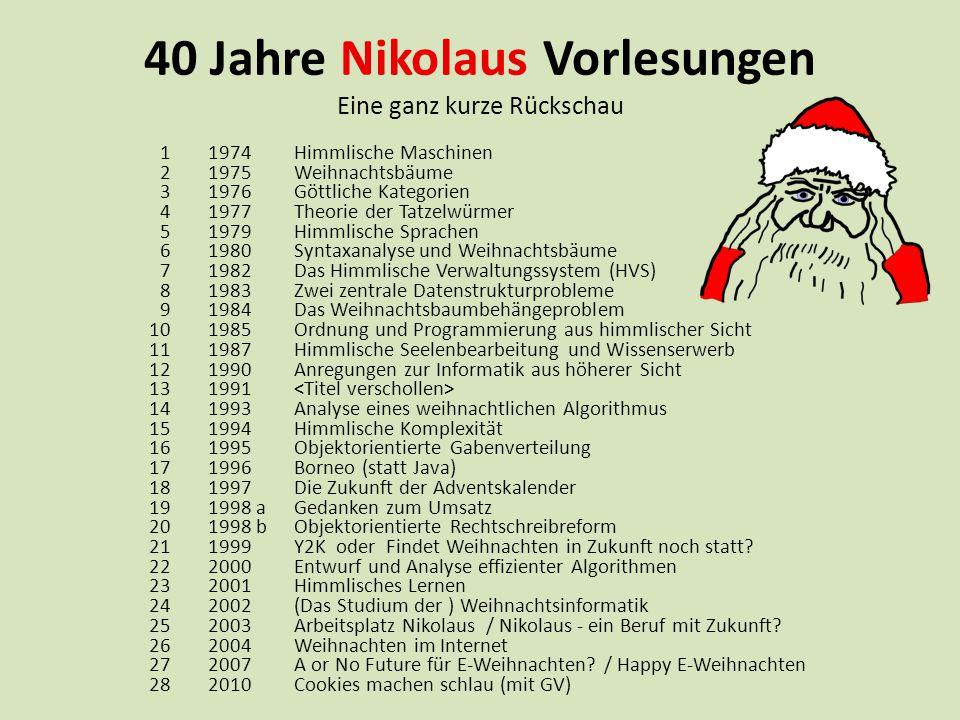 Gliederung 1.Wie war das 1974. 2. Informatik findet eigene Wege: Nikolaustag.
