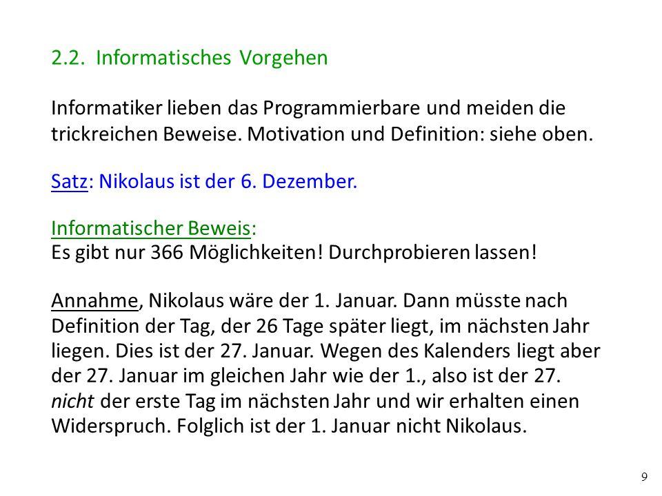 10 Annahme, Nikolaus wäre der 2.Januar.