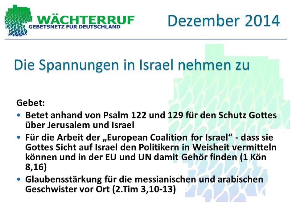 """Die Spannungen in Israel nehmen zu Gebet: Betet anhand von Psalm 122 und 129 für den Schutz Gottes über Jerusalem und Israel Für die Arbeit der """"Europ"""