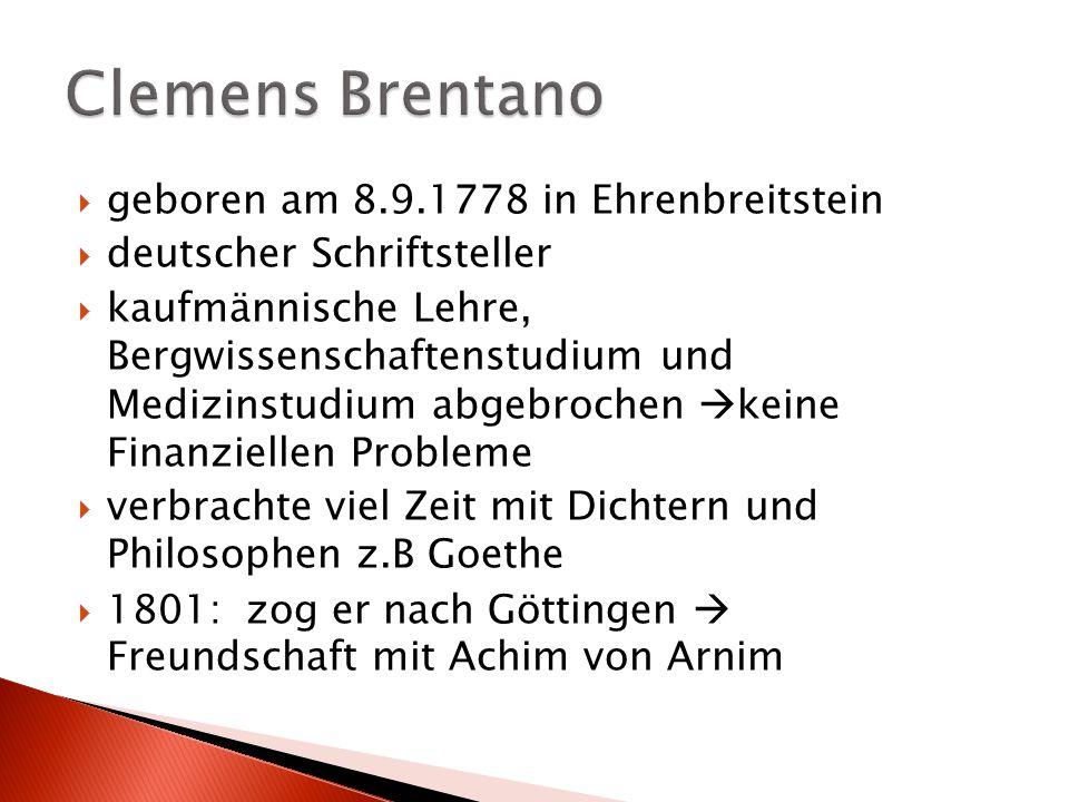  geboren am 8.9.1778 in Ehrenbreitstein  deutscher Schriftsteller  kaufmännische Lehre, Bergwissenschaftenstudium und Medizinstudium abgebrochen 