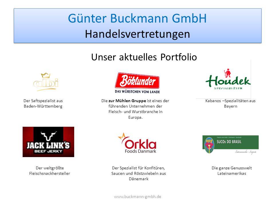 Günter Buckmann GmbH Handelsvertretungen www.buckmann-gmbh.de Unser aktuelles Portfolio Die zur Mühlen Gruppe ist eines der führenden Unternehmen der