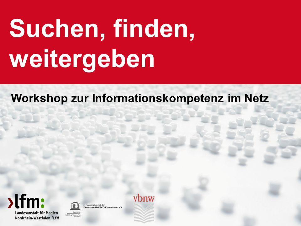 Seite 1 Workshop Informationskompetenz Suchen, finden, weitergeben Workshop zur Informationskompetenz im Netz
