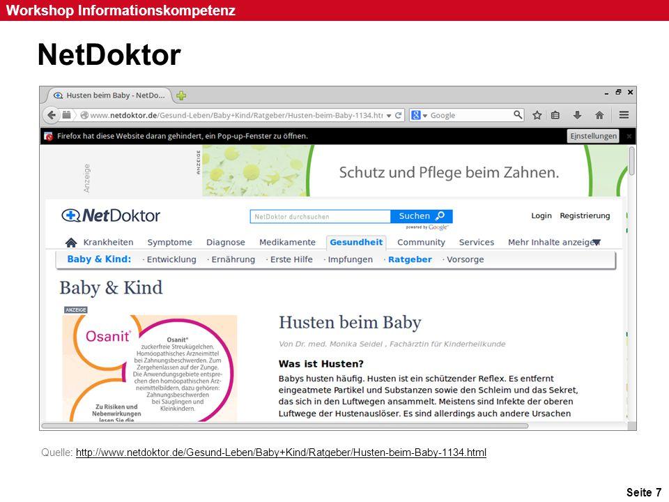 Seite 7 Workshop Informationskompetenz NetDoktor Quelle: http://www.netdoktor.de/Gesund-Leben/Baby+Kind/Ratgeber/Husten-beim-Baby-1134.htmlhttp://www.