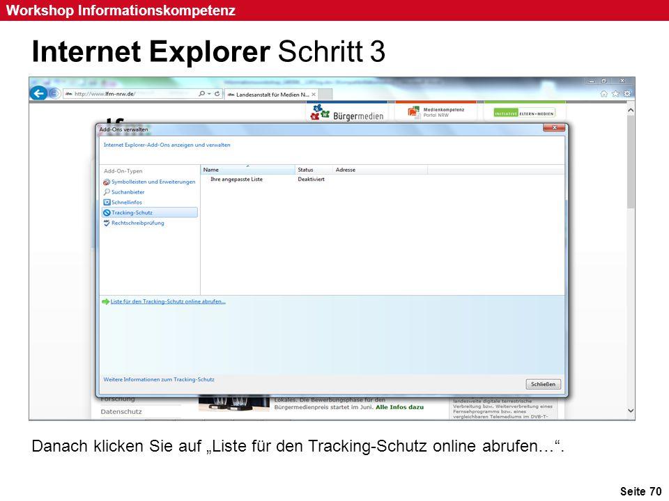 """Seite 70 Workshop Informationskompetenz Internet Explorer Schritt 3 Danach klicken Sie auf """"Liste für den Tracking-Schutz online abrufen…""""."""