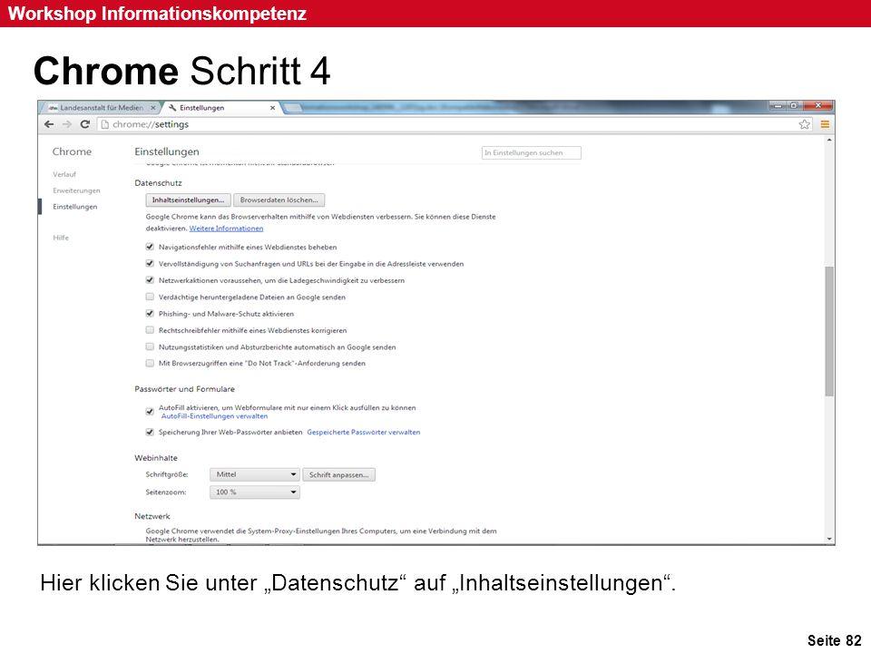 """Seite 82 Workshop Informationskompetenz Chrome Schritt 4 Hier klicken Sie unter """"Datenschutz"""" auf """"Inhaltseinstellungen""""."""