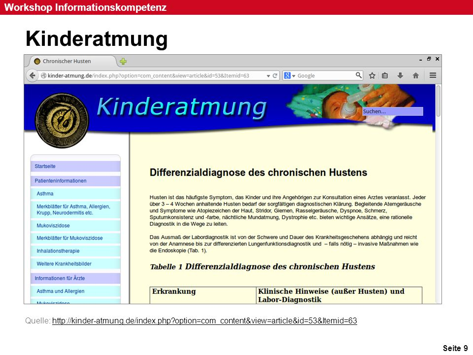 Seite 9 Workshop Informationskompetenz Kinderatmung Quelle: http://kinder-atmung.de/index.php?option=com_content&view=article&id=53&Itemid=63http://ki