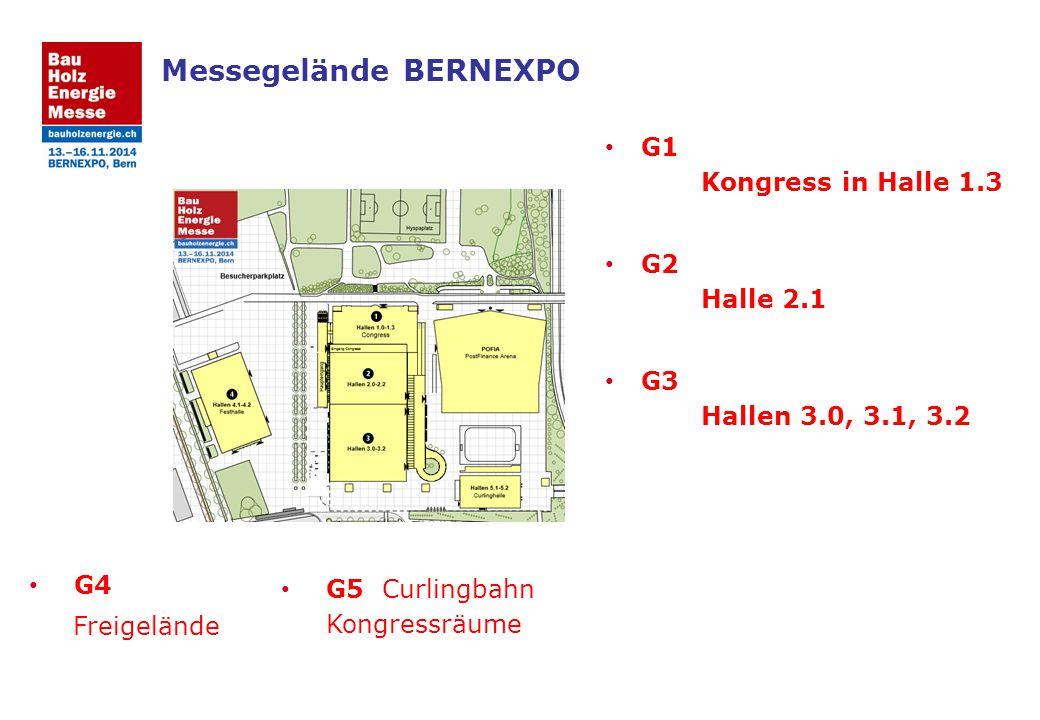 Messegelände BERNEXPO G1 Kongress in Halle 1.3 G2 Halle 2.1 G3 Hallen 3.0, 3.1, 3.2 G4 Freigelände G5 Curlingbahn Kongressräume