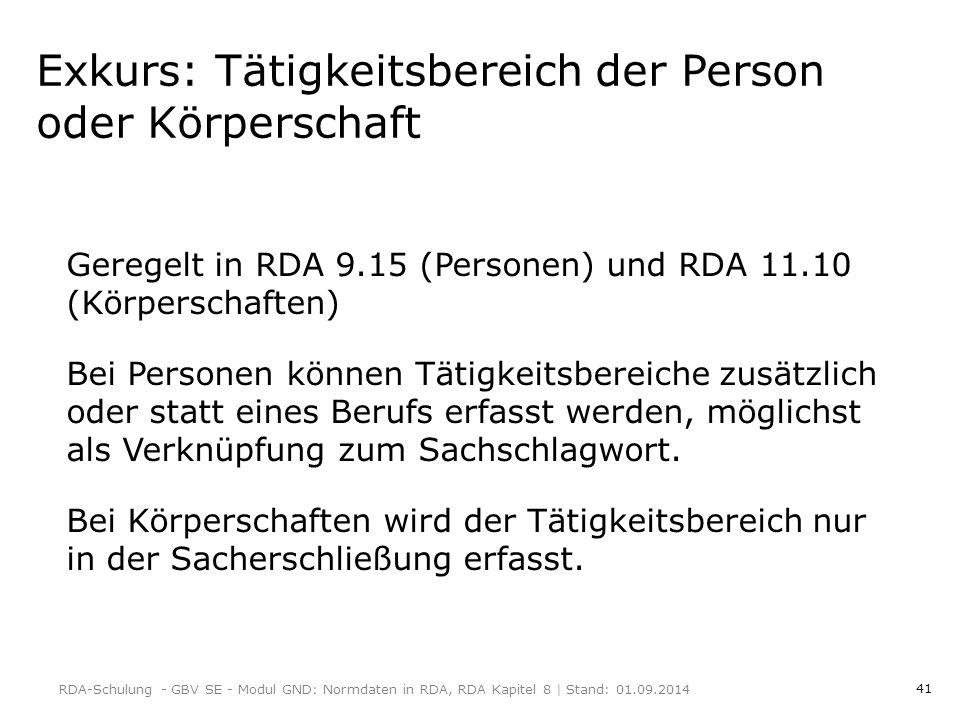 41 Exkurs: Tätigkeitsbereich der Person oder Körperschaft Geregelt in RDA 9.15 (Personen) und RDA 11.10 (Körperschaften) Bei Personen können Tätigkeitsbereiche zusätzlich oder statt eines Berufs erfasst werden, möglichst als Verknüpfung zum Sachschlagwort.