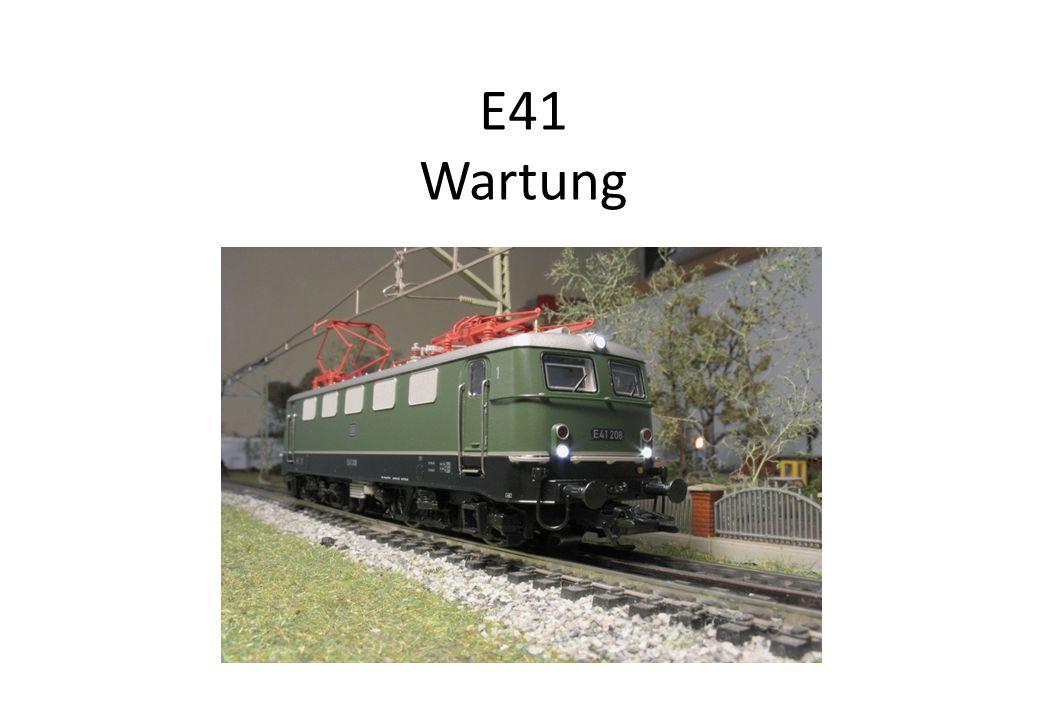 E41 Wartung