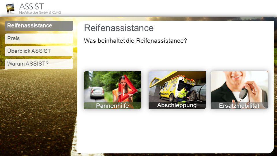 Reifenassistance Was beinhaltet die Reifenassistance.