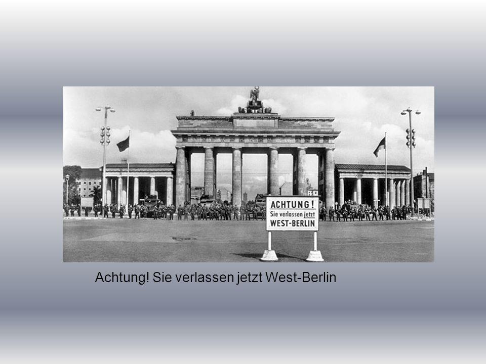 Achtung! Sie verlassen jetzt West-Berlin ● Warnschild