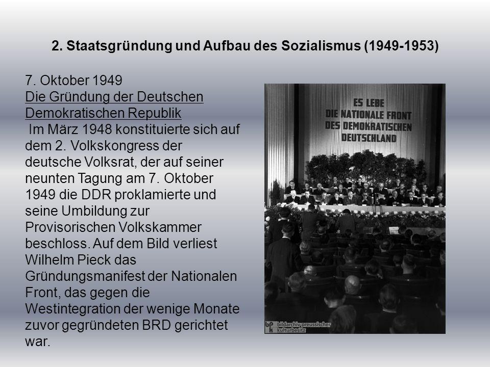 2.Staatsgründung und Aufbau des Sozialismus (1949-1953) 7.
