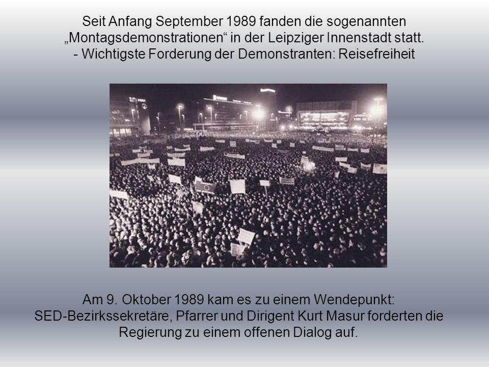"""Seit Anfang September 1989 fanden die sogenannten """"Montagsdemonstrationen in der Leipziger Innenstadt statt."""