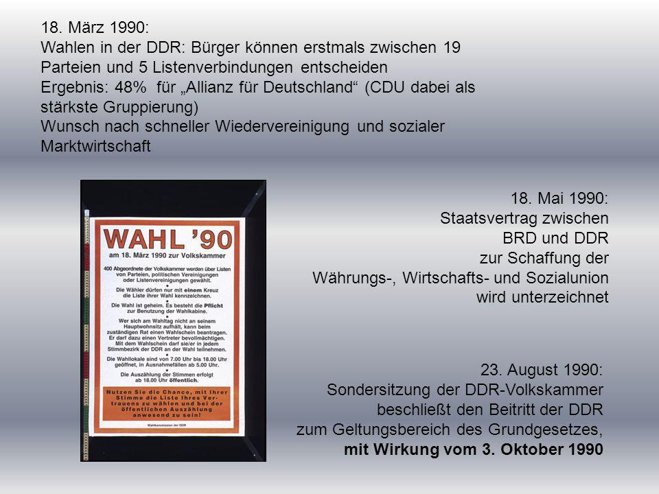 """18. März 1990: Wahlen in der DDR: Bürger können erstmals zwischen 19 Parteien und 5 Listenverbindungen entscheiden Ergebnis: 48% für """"Allianz für Deut"""
