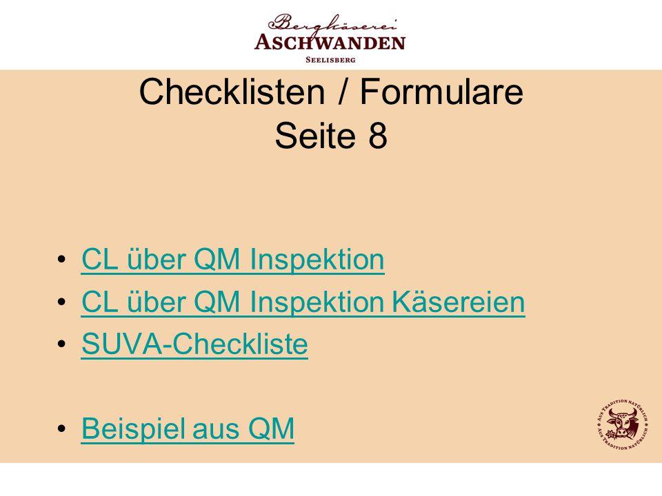 Checklisten / Formulare Seite 8 CL über QM Inspektion CL über QM Inspektion Käsereien SUVA-Checkliste Beispiel aus QM