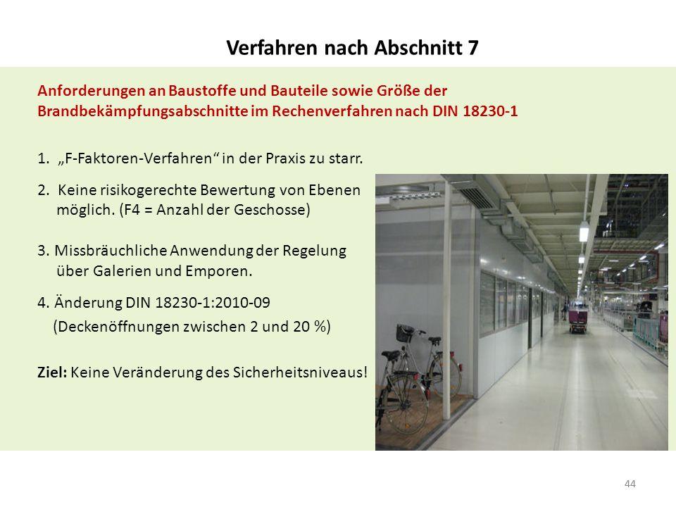 """44 Anforderungen an Baustoffe und Bauteile sowie Größe der Brandbekämpfungsabschnitte im Rechenverfahren nach DIN 18230-1 1. """"F-Faktoren-Verfahren"""" in"""