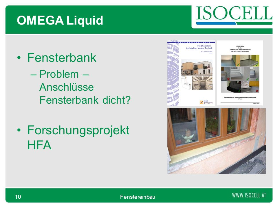 OMEGA Liquid Fensterbank –Problem – Anschlüsse Fensterbank dicht? Forschungsprojekt HFA Fenstereinbau10