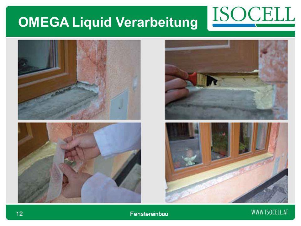 OMEGA Liquid Verarbeitung Fenstereinbau12