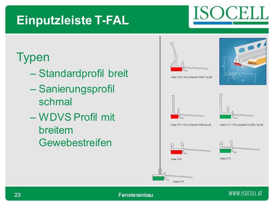 Einputzleiste T-FAL Typen –Standardprofil breit –Sanierungsprofil schmal –WDVS Profil mit breitem Gewebestreifen Fenstereinbau23